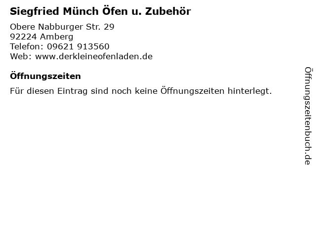 Siegfried Münch Öfen u. Zubehör in Amberg: Adresse und Öffnungszeiten