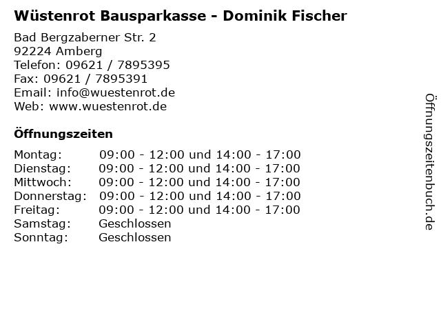 Wüstenrot Bausparkasse - Dominik Fischer in Amberg: Adresse und Öffnungszeiten