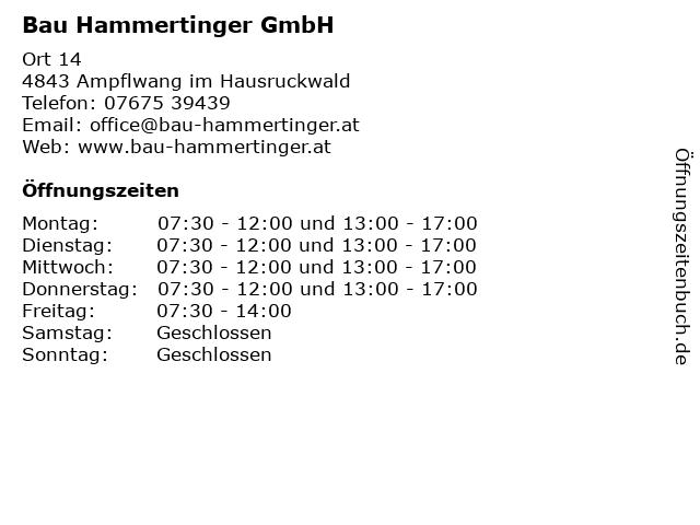 Bau Hammertinger GmbH in Ampflwang im Hausruckwald: Adresse und Öffnungszeiten