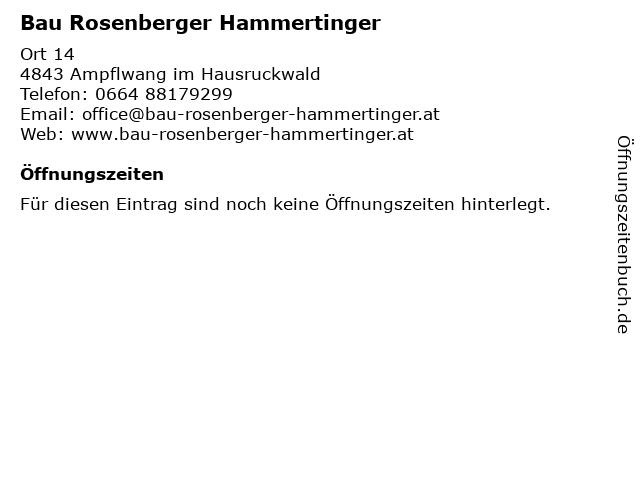 Bau Rosenberger Hammertinger in Ampflwang im Hausruckwald: Adresse und Öffnungszeiten