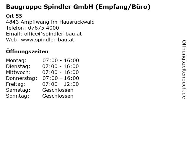 Baugruppe Spindler GmbH (Empfang/Büro) in Ampflwang im Hausruckwald: Adresse und Öffnungszeiten