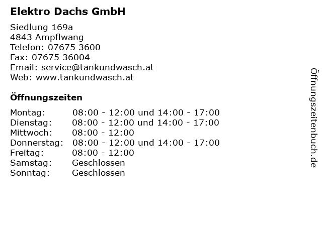 Elektro Dachs GmbH in Ampflwang: Adresse und Öffnungszeiten