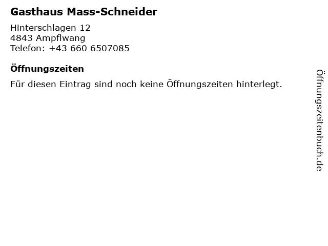 Gasthaus Mass-Schneider in Ampflwang: Adresse und Öffnungszeiten