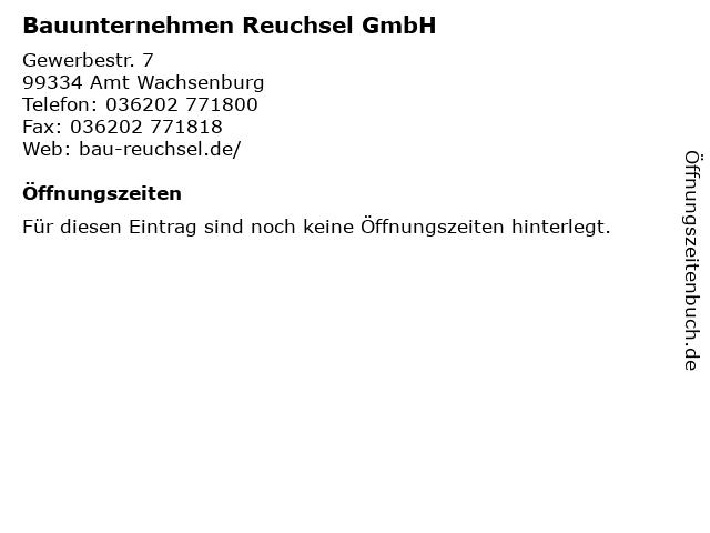 Bauunternehmen Reuchsel GmbH in Amt Wachsenburg: Adresse und Öffnungszeiten