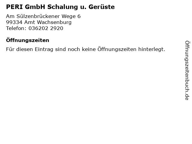 PERI GmbH Schalung u. Gerüste in Amt Wachsenburg: Adresse und Öffnungszeiten