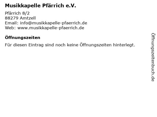 Musikkapelle Pfärrich e.V. in Amtzell: Adresse und Öffnungszeiten