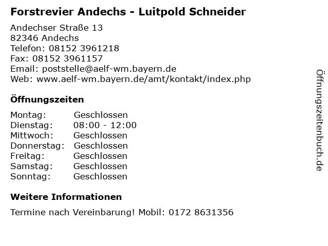 Forstrevier Andechs - Luitpold Schneider in Andechs: Adresse und Öffnungszeiten