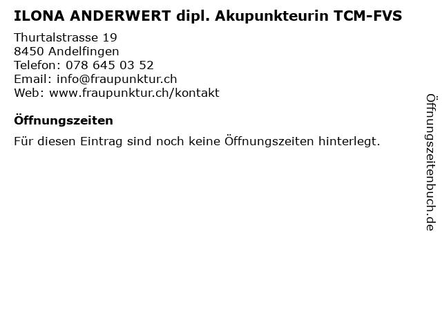 ILONA ANDERWERT dipl. Akupunkteurin TCM-FVS in Andelfingen: Adresse und Öffnungszeiten