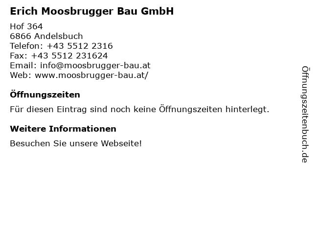 Erich Moosbrugger Bau-GmbH in Andelsbuch: Adresse und Öffnungszeiten