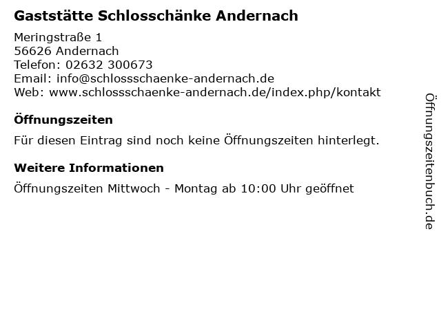 Gaststätte Schlosschänke Andernach in Andernach: Adresse und Öffnungszeiten