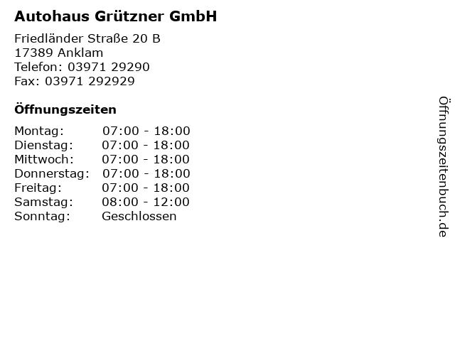 Autohaus Grützner GmbH in Anklam: Adresse und Öffnungszeiten