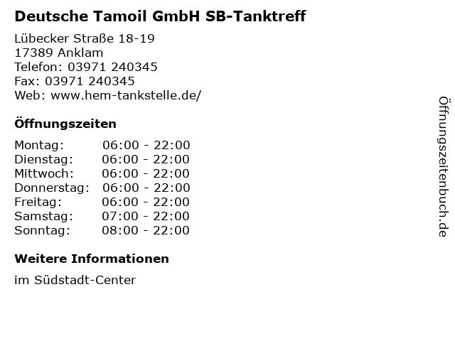 Deutsche Tamoil GmbH SB-Tanktreff in Anklam: Adresse und Öffnungszeiten