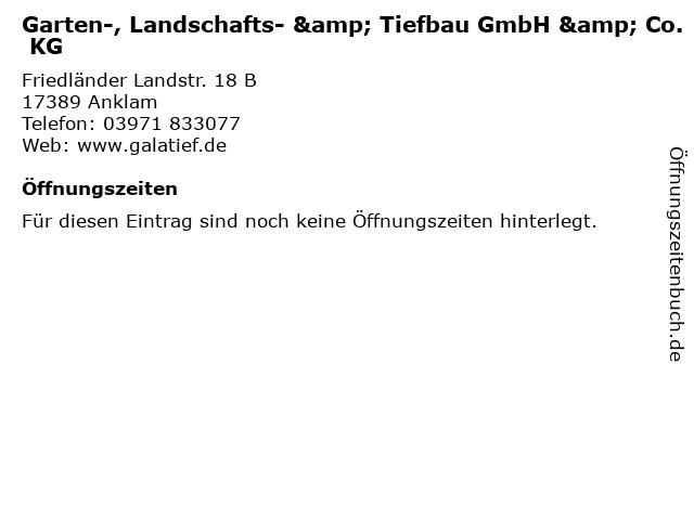 Garten-, Landschafts- & Tiefbau GmbH & Co. KG in Anklam: Adresse und Öffnungszeiten