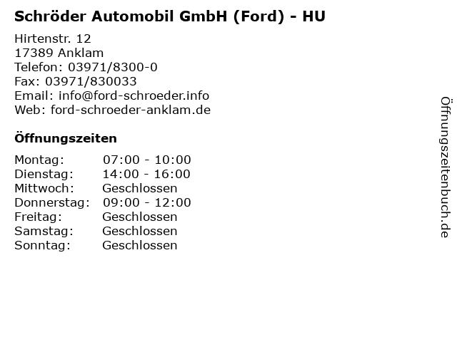 Schröder Automobil GmbH (Ford) - HU in Anklam: Adresse und Öffnungszeiten