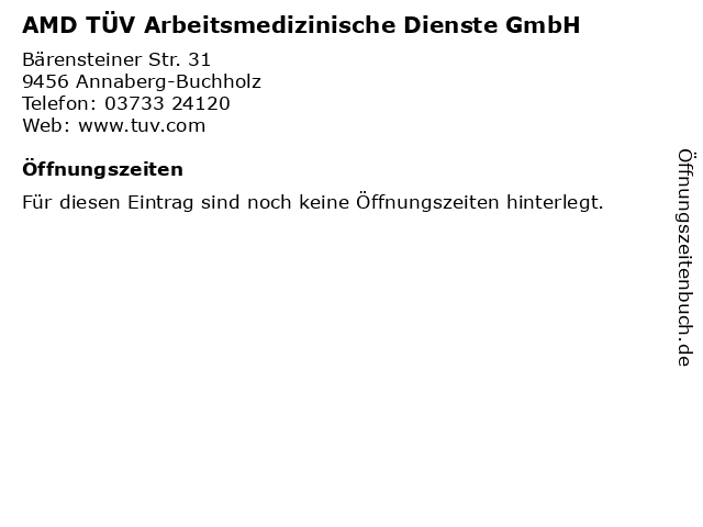 AMD TÜV Arbeitsmedizinische Dienste GmbH in Annaberg-Buchholz: Adresse und Öffnungszeiten