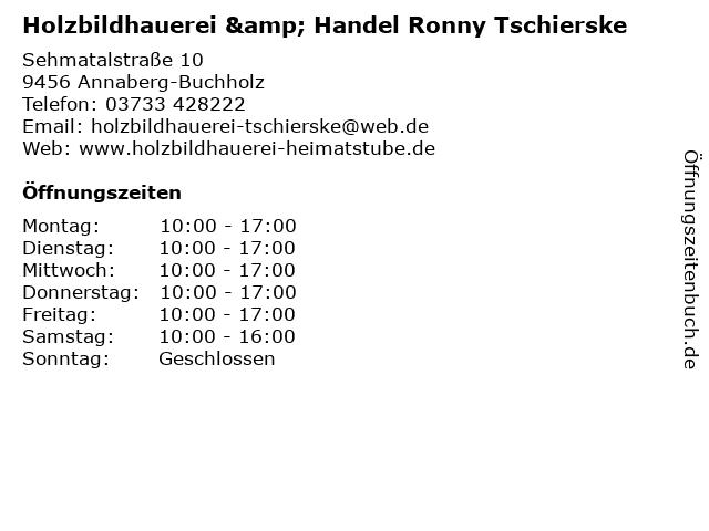 Holzbildhauerei & Handel Ronny Tschierske in Annaberg-Buchholz: Adresse und Öffnungszeiten