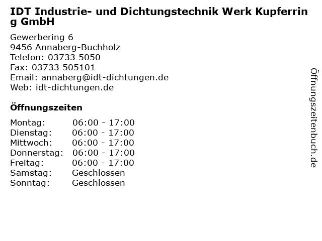 IDT Industrie- und Dichtungstechnik Werk Kupferring GmbH in Annaberg-Buchholz: Adresse und Öffnungszeiten