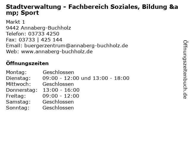 Stadtverwaltung - Fachbereich Soziales, Bildung & Sport in Annaberg-Buchholz: Adresse und Öffnungszeiten