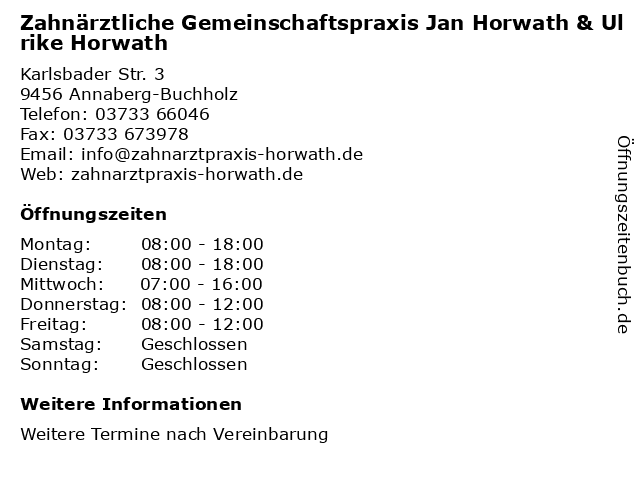 Zahnärztliche Gemeinschaftspraxis Jan Horwath & Ulrike Horwath in Annaberg-Buchholz: Adresse und Öffnungszeiten