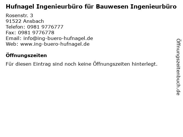 Hufnagel Ingenieurbüro für Bauwesen Ingenieurbüro in Ansbach: Adresse und Öffnungszeiten