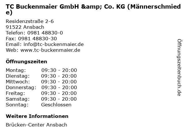 TC Buckenmaier GmbH & Co. KG (Männerschmiede) in Ansbach: Adresse und Öffnungszeiten
