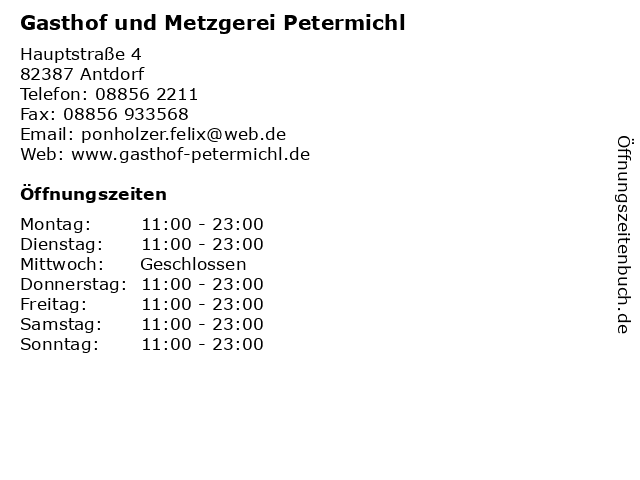 Gasthof und Metzgerei Petermichl in Antdorf: Adresse und Öffnungszeiten