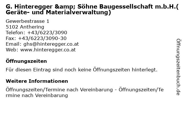 G. Hinteregger & Söhne Baugessellschaft m.b.H.(Geräte- und Materialverwaltung) in Anthering: Adresse und Öffnungszeiten