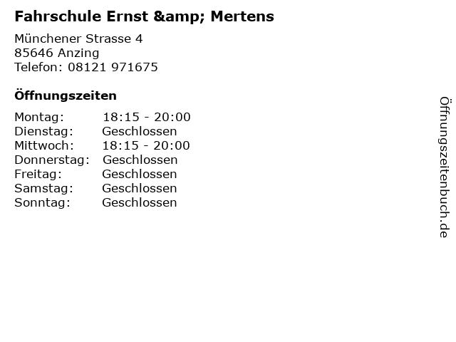 Fahrschule Ernst & Mertens in Anzing: Adresse und Öffnungszeiten