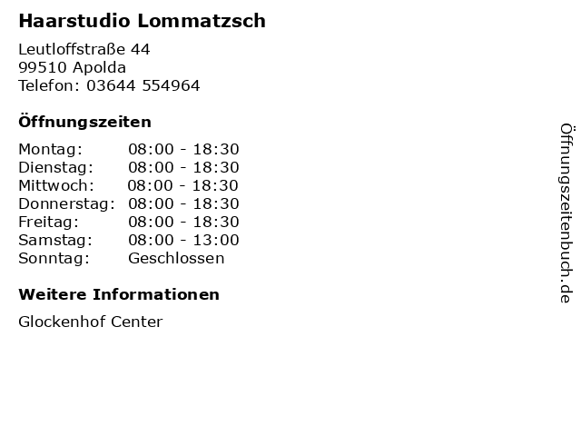 Haarstudio Lommatzsch in Apolda: Adresse und Öffnungszeiten