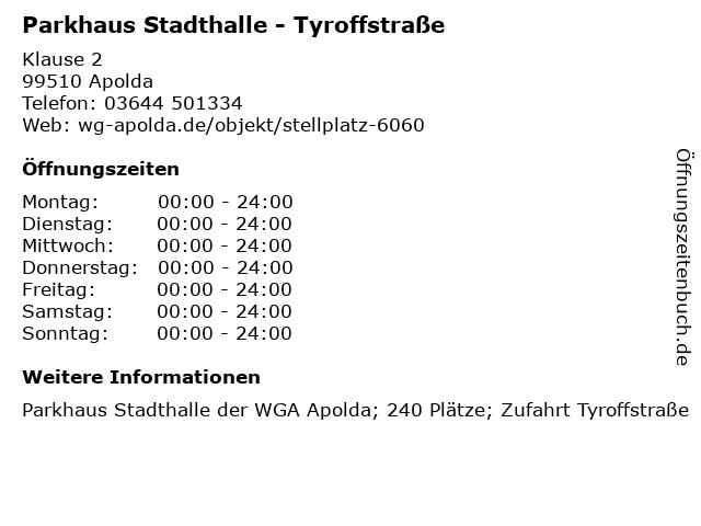 Parkhaus Stadthalle - Tyroffstraße in Apolda: Adresse und Öffnungszeiten