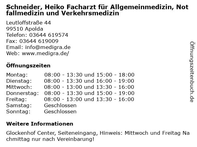 Schneider, Heiko Facharzt für Allgemeinmedizin, Notfallmedizin und Verkehrsmedizin in Apolda: Adresse und Öffnungszeiten