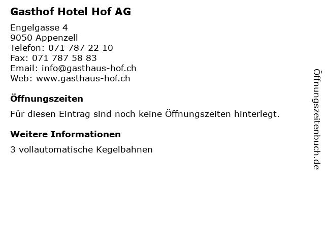 Gasthof Hotel Hof AG in Appenzell: Adresse und Öffnungszeiten