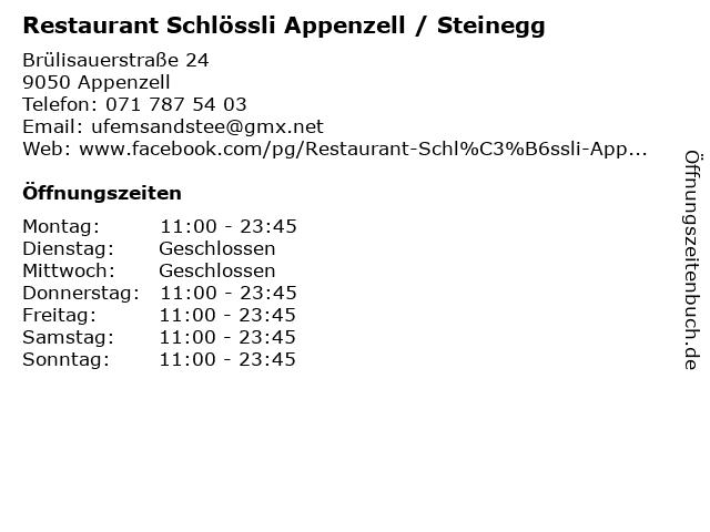 Restaurant Schlössli Appenzell / Steinegg in Appenzell: Adresse und Öffnungszeiten