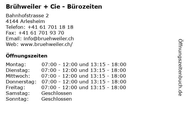 Brühweiler + Cie - Bürozeiten in Arlesheim: Adresse und Öffnungszeiten
