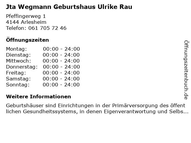 Jta Wegmann Geburtshaus Ulrike Rau in Arlesheim: Adresse und Öffnungszeiten