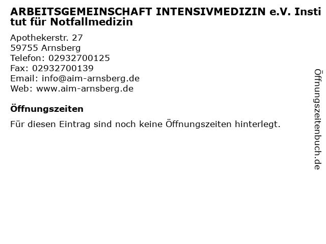 ARBEITSGEMEINSCHAFT INTENSIVMEDIZIN e.V. Institut für Notfallmedizin in Arnsberg: Adresse und Öffnungszeiten