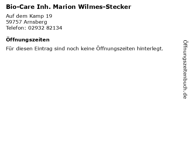 Bio-Care Inh. Marion Wilmes-Stecker in Arnsberg: Adresse und Öffnungszeiten
