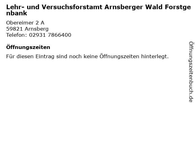 Lehr- und Versuchsforstamt Arnsberger Wald Forstgenbank in Arnsberg: Adresse und Öffnungszeiten