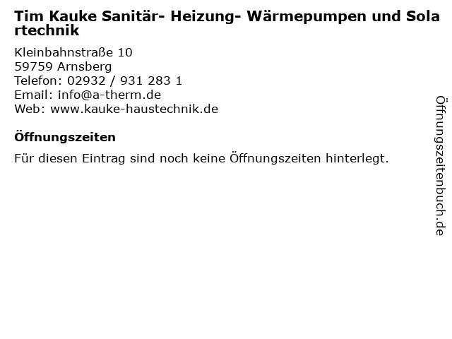 Tim Kauke Sanitär- Heizung- Wärmepumpen und Solartechnik in Arnsberg: Adresse und Öffnungszeiten