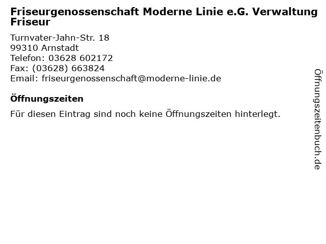 Friseurgenossenschaft Moderne Linie e.G. Verwaltung Friseur in Arnstadt: Adresse und Öffnungszeiten