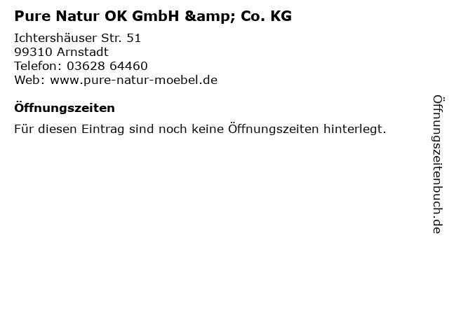 ᐅ öffnungszeiten Pure Natur Ok Gmbh Co Kg Ichtershäuser Str