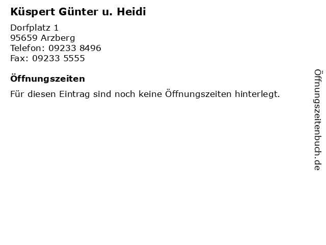 Küspert Günter u. Heidi in Arzberg: Adresse und Öffnungszeiten