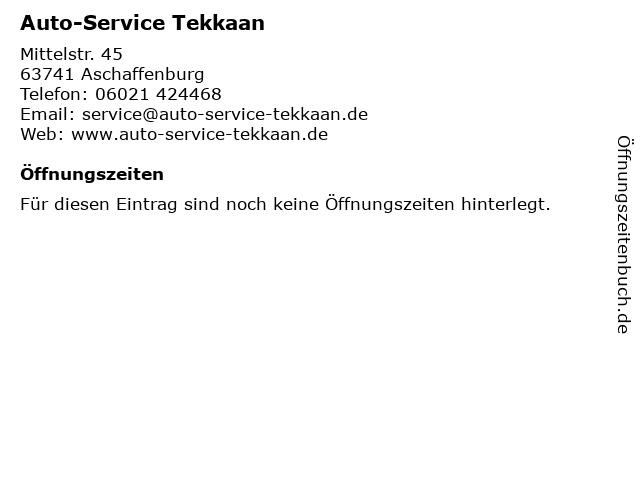 Auto-Service Tekkaan in Aschaffenburg: Adresse und Öffnungszeiten