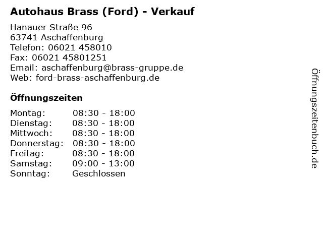 Autohaus Brass (Ford) - Verkauf in Aschaffenburg: Adresse und Öffnungszeiten