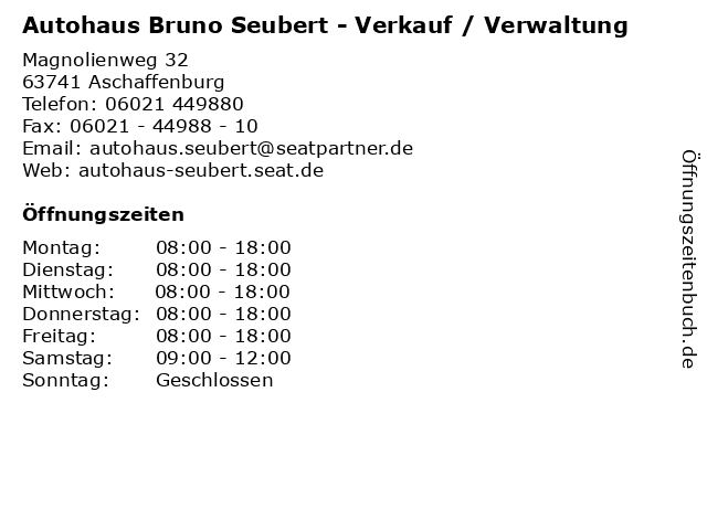 Autohaus Bruno Seubert - Verkauf / Verwaltung in Aschaffenburg: Adresse und Öffnungszeiten