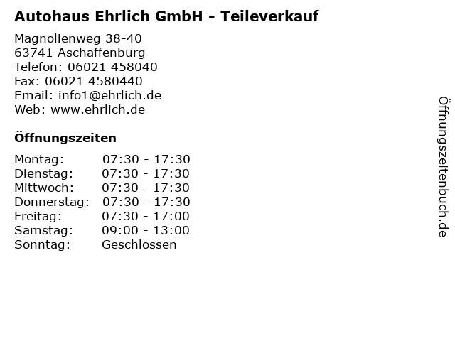 Autohaus Ehrlich GmbH - Teileverkauf in Aschaffenburg: Adresse und Öffnungszeiten