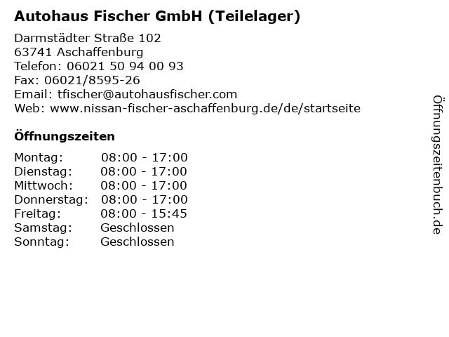 Autohaus Fischer GmbH (Teilelager) in Aschaffenburg: Adresse und Öffnungszeiten