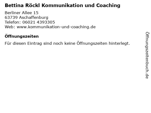 Bettina Röckl Kommunikation und Coaching in Aschaffenburg: Adresse und Öffnungszeiten