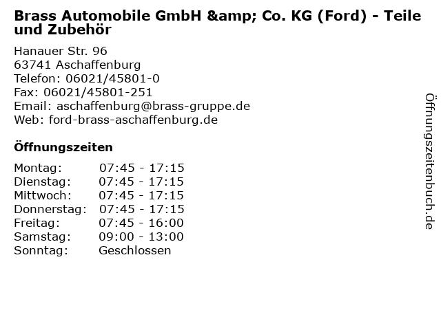 Brass Automobile GmbH & Co. KG (Ford) - Teile und Zubehör in Aschaffenburg: Adresse und Öffnungszeiten