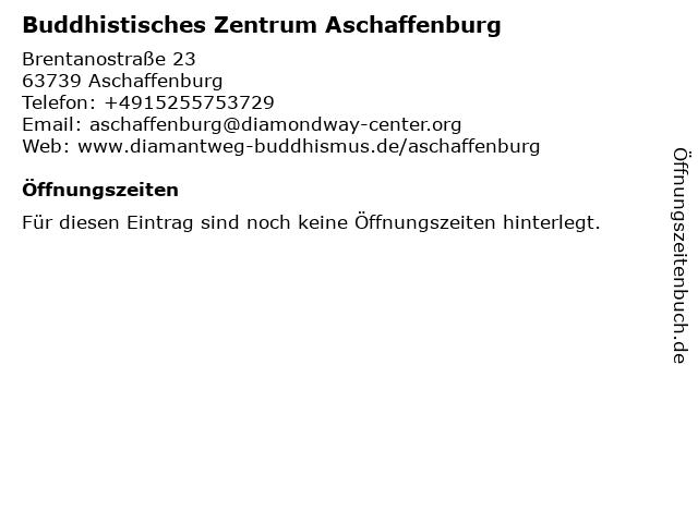 Buddhistisches Zentrum Aschaffenburg in Aschaffenburg: Adresse und Öffnungszeiten